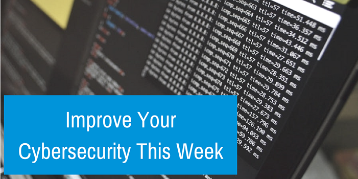 Improve Your Cybersecurity This Week.png