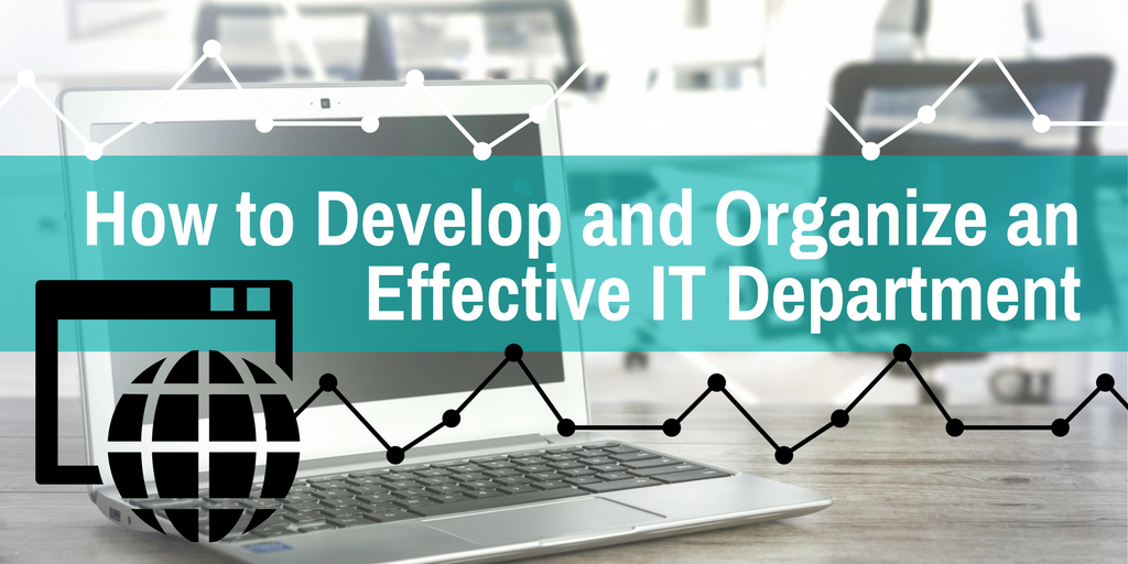 MotherG_ How to Develop and Organize an Effective IT Department.png