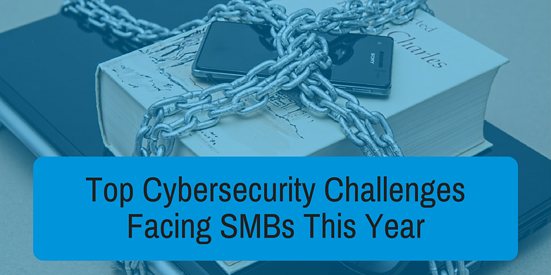 Top Cybersecurity Challenges Facing SMBs This Year-1.png